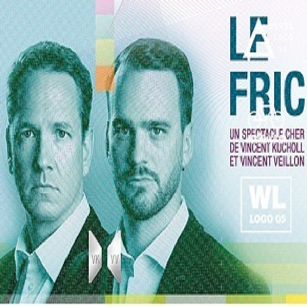 Spectacle les 2 Vincents – Le Fric