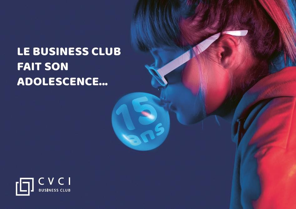 En 2021 le Business Club fête ses 15 ans